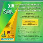 XIV SEMINÁRIO EM MEMÓRIA ÀS VÍTIMAS DE ACIDENTES E DOENÇAS NO TRABALHO